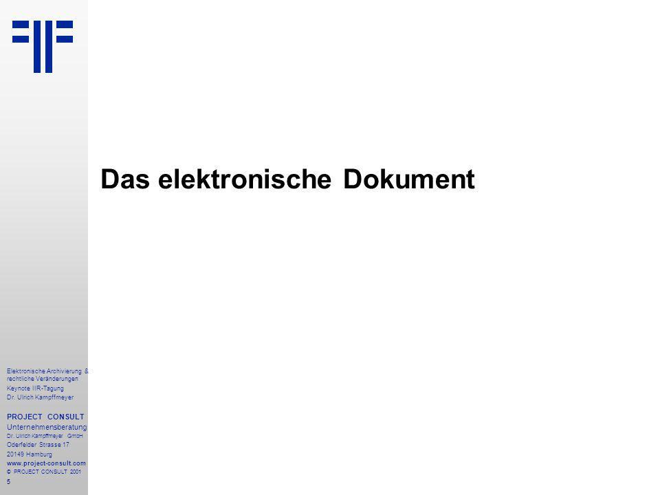5 Elektronische Archivierung & rechtliche Veränderungen Keynote IIR-Tagung Dr.