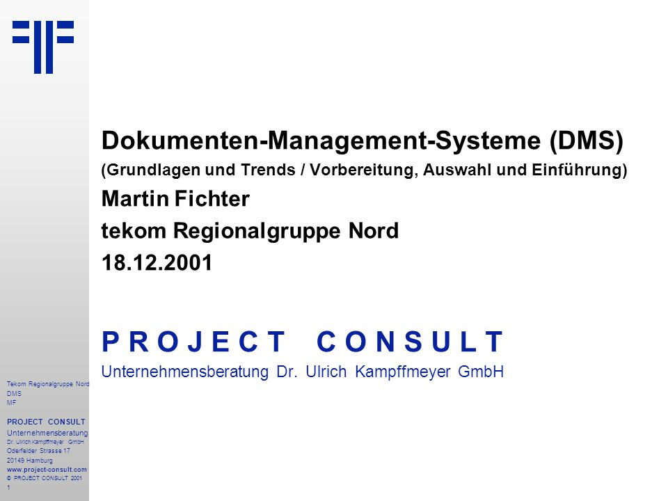 1 Tekom Regionalgruppe Nord DMS MF PROJECT CONSULT Unternehmensberatung Dr.