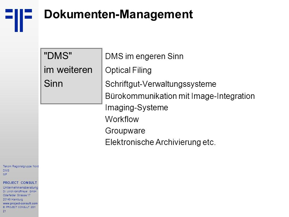 21 Tekom Regionalgruppe Nord DMS MF PROJECT CONSULT Unternehmensberatung Dr.