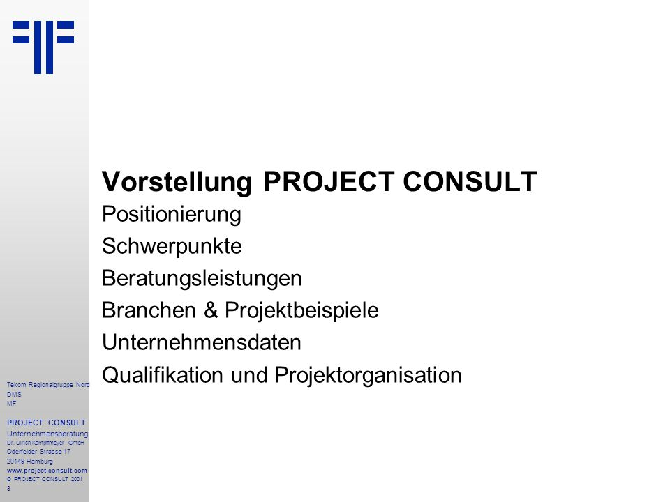 3 Tekom Regionalgruppe Nord DMS MF PROJECT CONSULT Unternehmensberatung Dr.