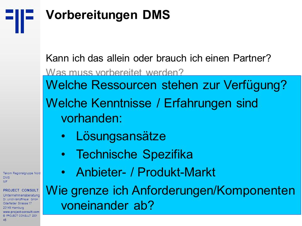 45 Tekom Regionalgruppe Nord DMS MF PROJECT CONSULT Unternehmensberatung Dr.