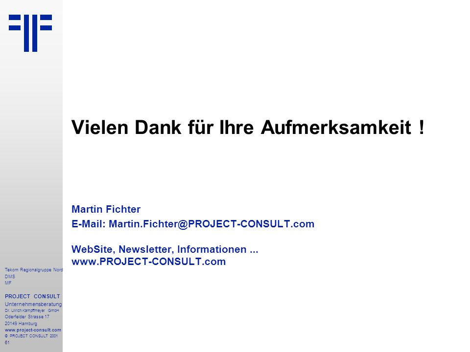 61 Tekom Regionalgruppe Nord DMS MF PROJECT CONSULT Unternehmensberatung Dr.