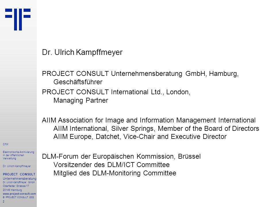2 CfW Elektronische Archivierung in der öffentlichen Verwaltung Dr.