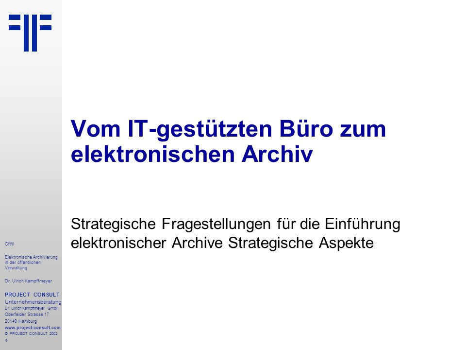 45 CfW Elektronische Archivierung in der öffentlichen Verwaltung Dr.