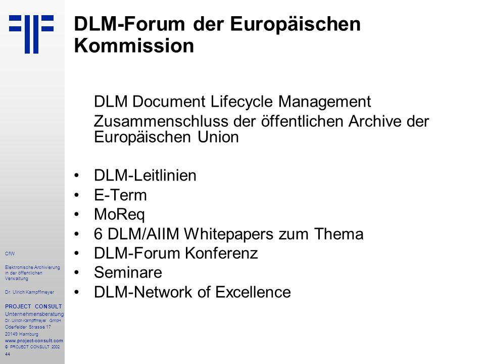 44 CfW Elektronische Archivierung in der öffentlichen Verwaltung Dr.