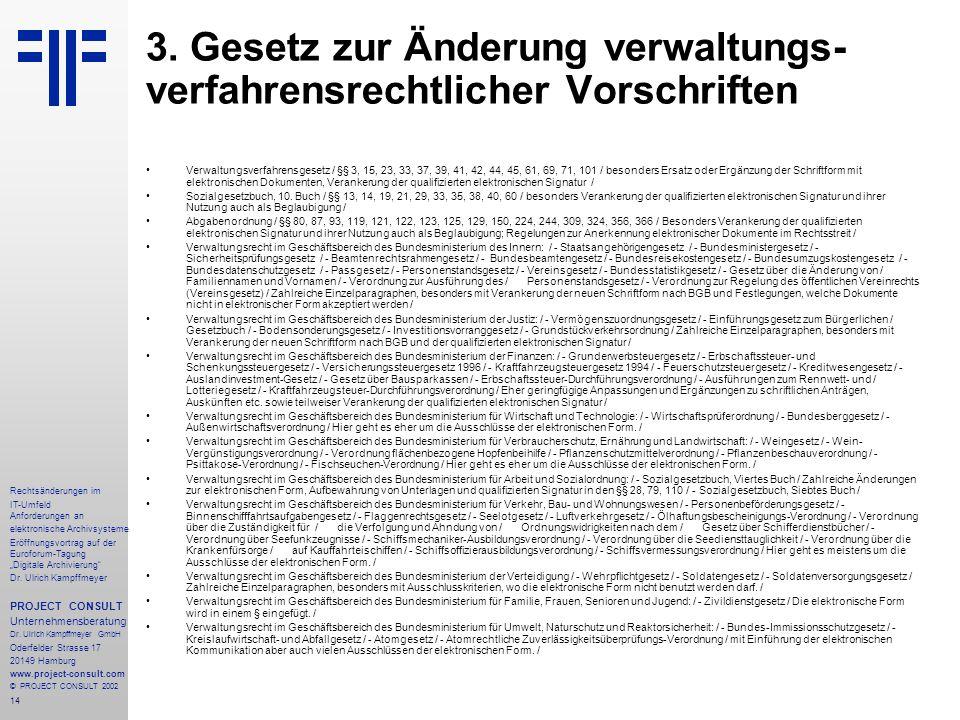 """14 Rechtsänderungen im IT-Umfeld Anforderungen an elektronische Archivsysteme Eröffnungsvortrag auf der Euroforum-Tagung """"Digitale Archivierung"""" Dr. U"""