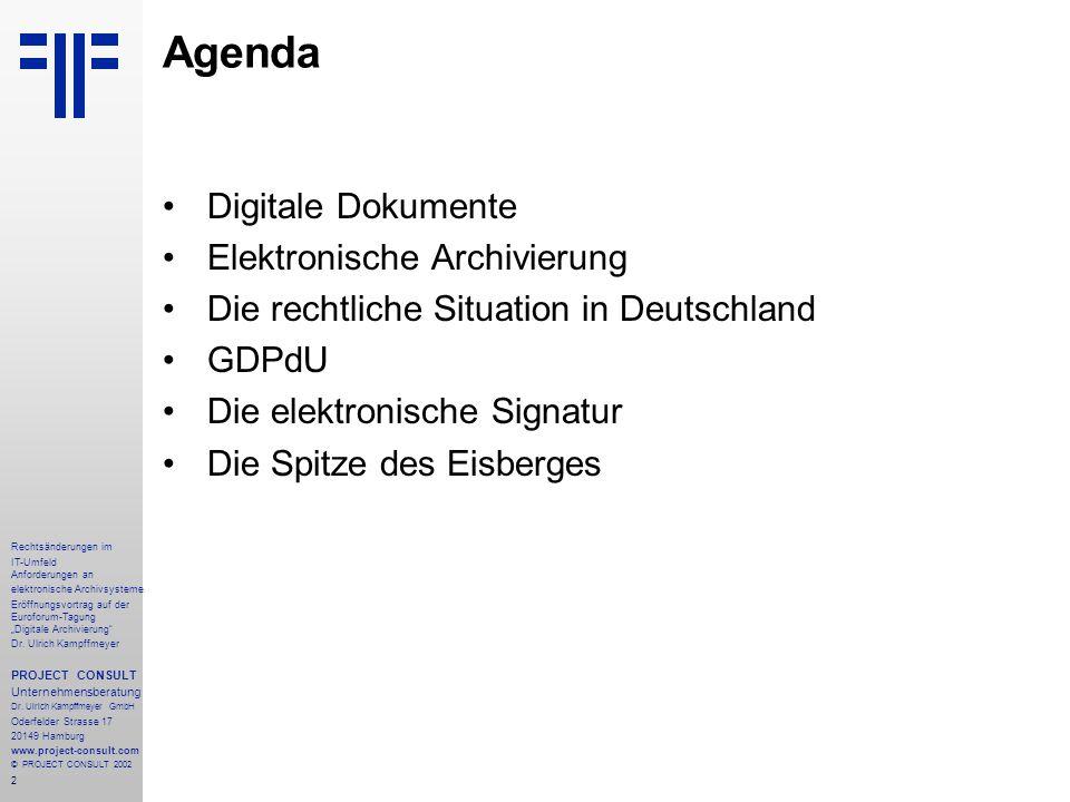 """13 Rechtsänderungen im IT-Umfeld Anforderungen an elektronische Archivsysteme Eröffnungsvortrag auf der Euroforum-Tagung """"Digitale Archivierung Dr."""
