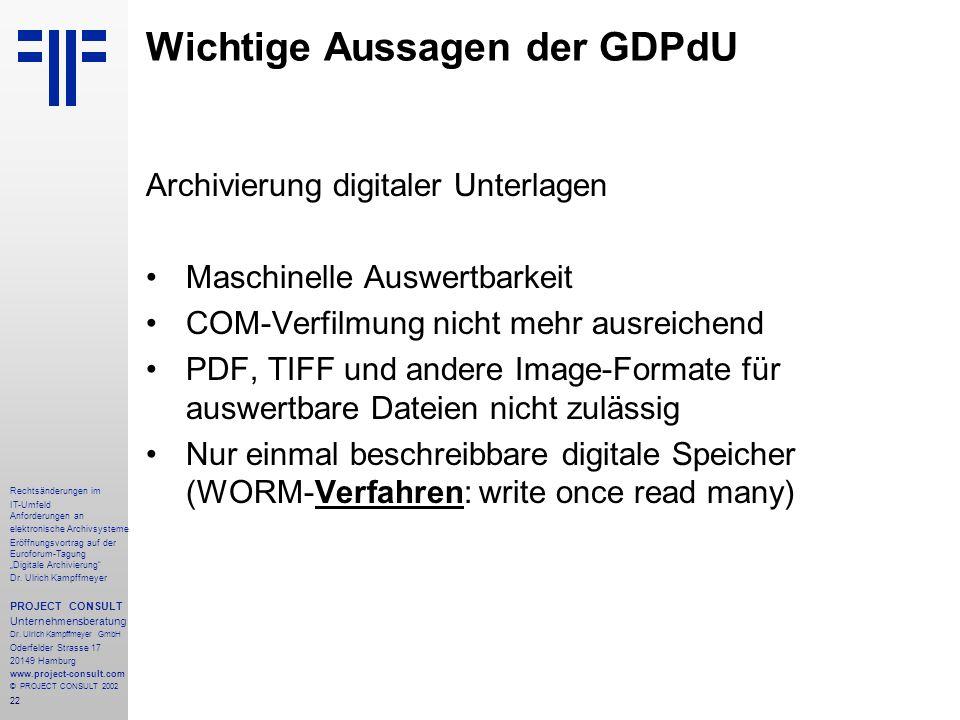 """22 Rechtsänderungen im IT-Umfeld Anforderungen an elektronische Archivsysteme Eröffnungsvortrag auf der Euroforum-Tagung """"Digitale Archivierung"""" Dr. U"""