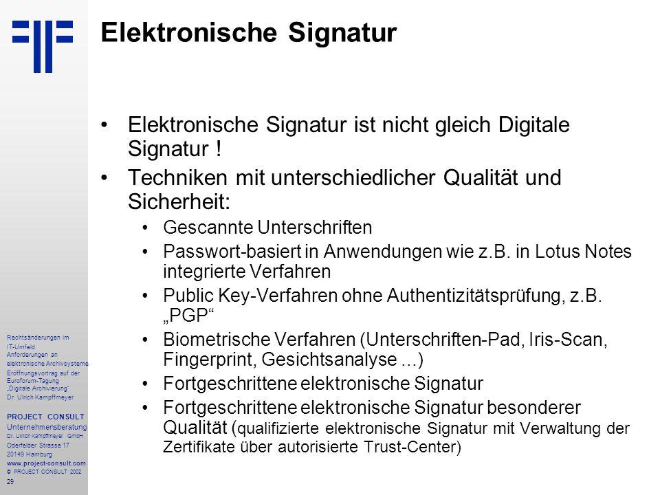 """29 Rechtsänderungen im IT-Umfeld Anforderungen an elektronische Archivsysteme Eröffnungsvortrag auf der Euroforum-Tagung """"Digitale Archivierung"""" Dr. U"""