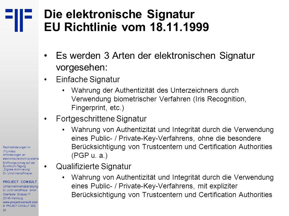 """30 Rechtsänderungen im IT-Umfeld Anforderungen an elektronische Archivsysteme Eröffnungsvortrag auf der Euroforum-Tagung """"Digitale Archivierung Dr."""