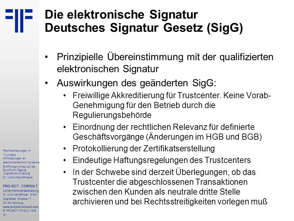 """31 Rechtsänderungen im IT-Umfeld Anforderungen an elektronische Archivsysteme Eröffnungsvortrag auf der Euroforum-Tagung """"Digitale Archivierung Dr."""