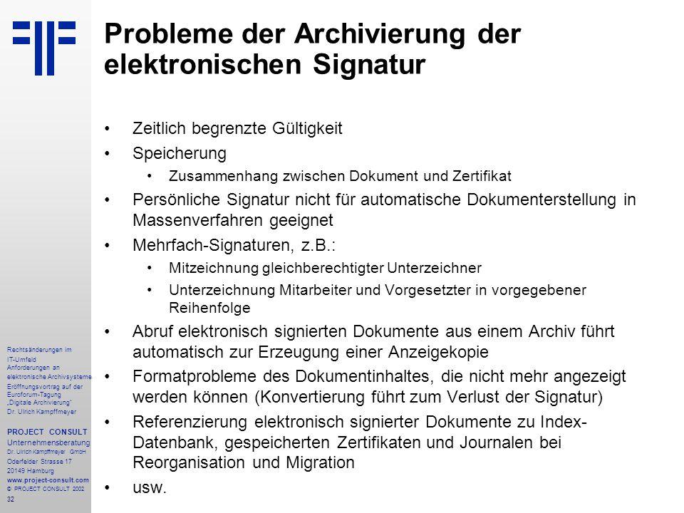 """32 Rechtsänderungen im IT-Umfeld Anforderungen an elektronische Archivsysteme Eröffnungsvortrag auf der Euroforum-Tagung """"Digitale Archivierung"""" Dr. U"""