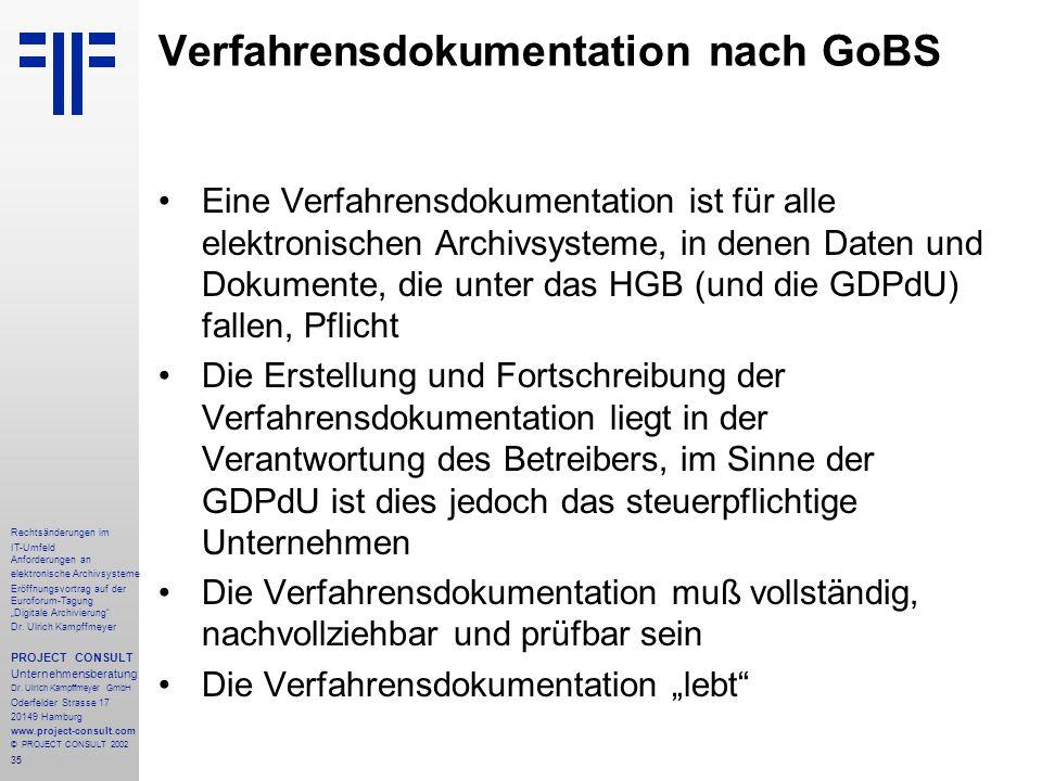 """35 Rechtsänderungen im IT-Umfeld Anforderungen an elektronische Archivsysteme Eröffnungsvortrag auf der Euroforum-Tagung """"Digitale Archivierung"""" Dr. U"""