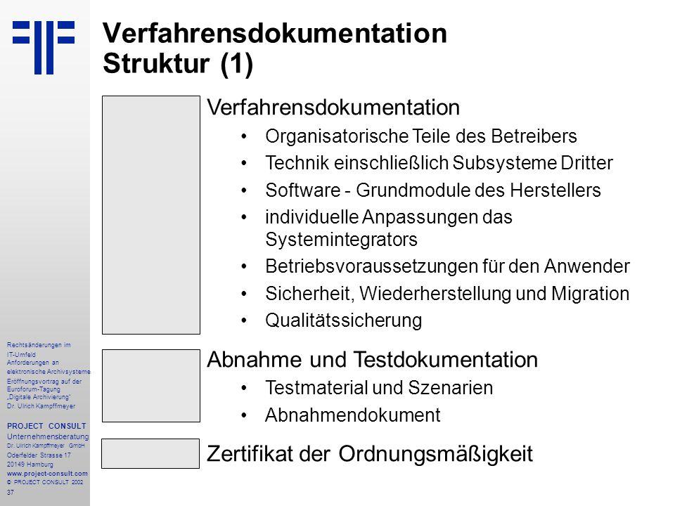"""37 Rechtsänderungen im IT-Umfeld Anforderungen an elektronische Archivsysteme Eröffnungsvortrag auf der Euroforum-Tagung """"Digitale Archivierung Dr."""