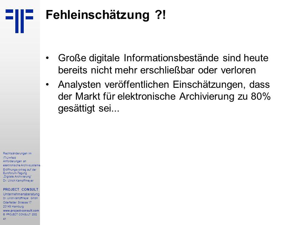 """41 Rechtsänderungen im IT-Umfeld Anforderungen an elektronische Archivsysteme Eröffnungsvortrag auf der Euroforum-Tagung """"Digitale Archivierung"""" Dr. U"""
