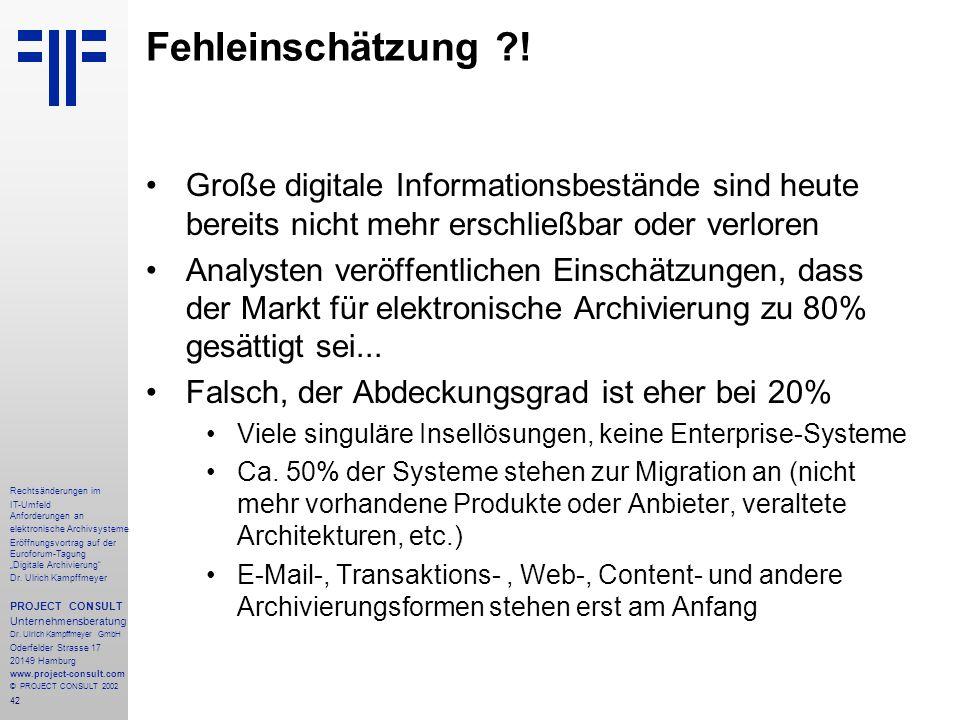 """42 Rechtsänderungen im IT-Umfeld Anforderungen an elektronische Archivsysteme Eröffnungsvortrag auf der Euroforum-Tagung """"Digitale Archivierung"""" Dr. U"""