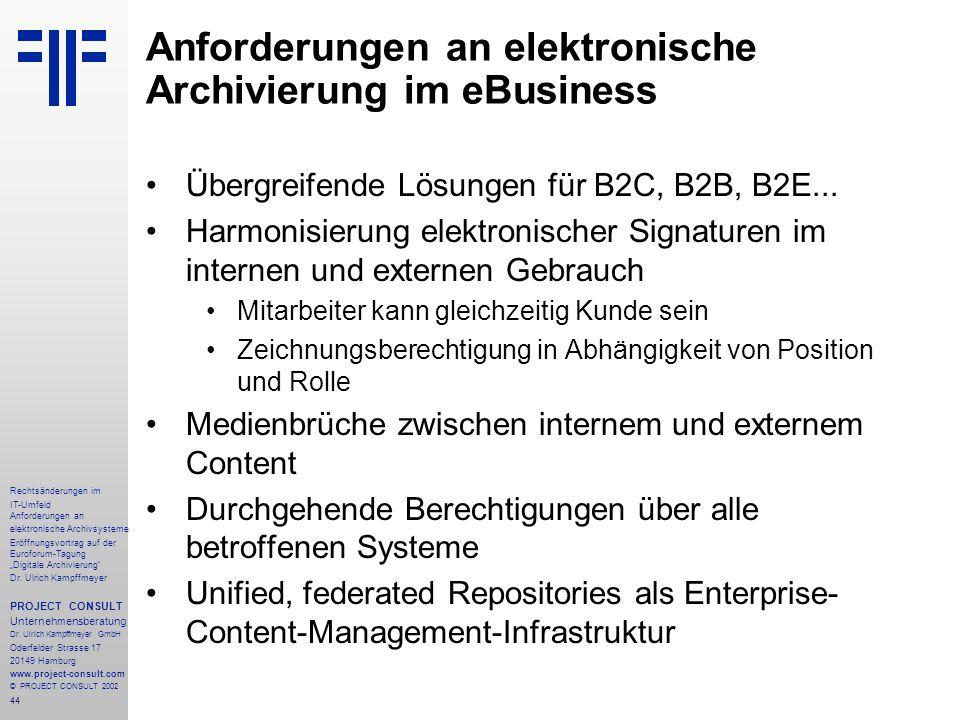 """44 Rechtsänderungen im IT-Umfeld Anforderungen an elektronische Archivsysteme Eröffnungsvortrag auf der Euroforum-Tagung """"Digitale Archivierung"""" Dr. U"""