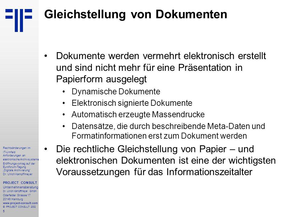 """46 Rechtsänderungen im IT-Umfeld Anforderungen an elektronische Archivsysteme Eröffnungsvortrag auf der Euroforum-Tagung """"Digitale Archivierung Dr."""