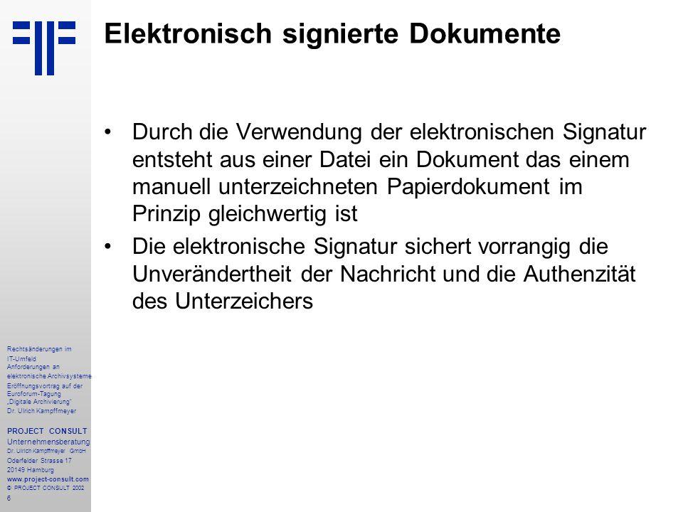 """27 Rechtsänderungen im IT-Umfeld Anforderungen an elektronische Archivsysteme Eröffnungsvortrag auf der Euroforum-Tagung """"Digitale Archivierung Dr."""