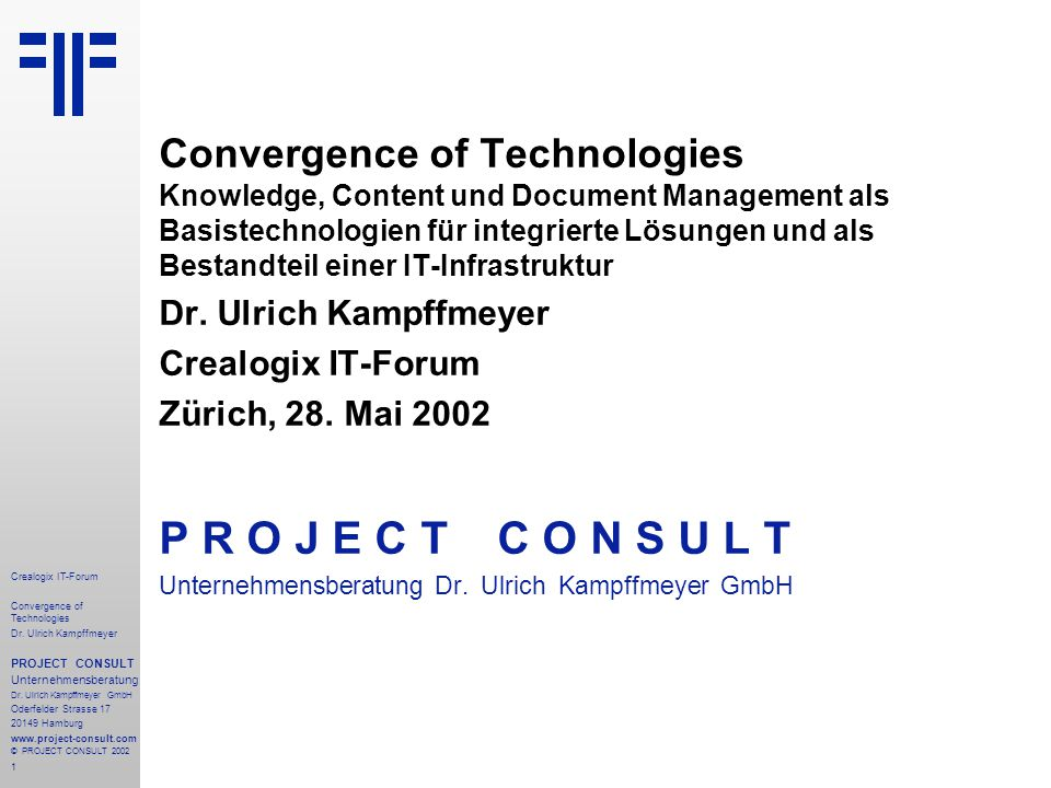 1 Crealogix IT-Forum Convergence of Technologies Dr.