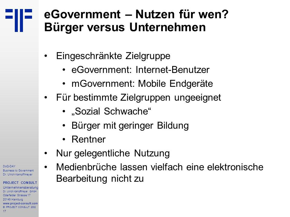 17 DoQ-DAY Business to Government Dr. Ulrich Kampffmeyer PROJECT CONSULT Unternehmensberatung Dr.