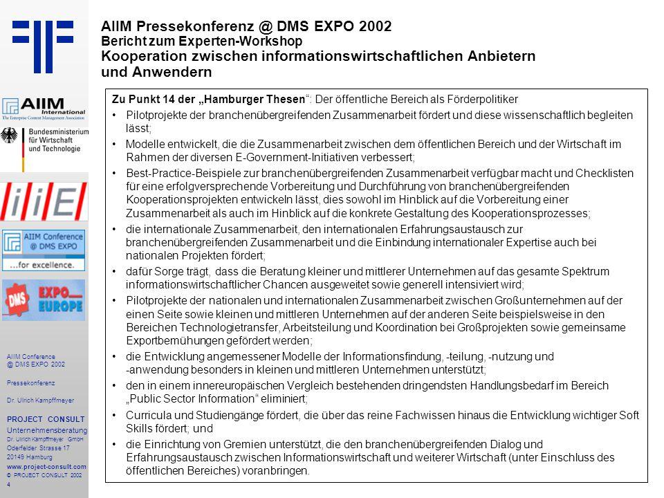 4 AIIM Conference @ DMS EXPO 2002 Pressekonferenz Dr.