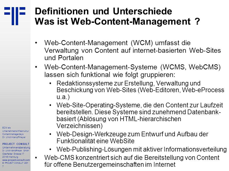 7 ECM als Unternehmensinfrastruktur Contentmanagerdays Dr. Ulrich Kampffmeyer PROJECT CONSULT Unternehmensberatung Dr. Ulrich Kampffmeyer GmbH Oderfel