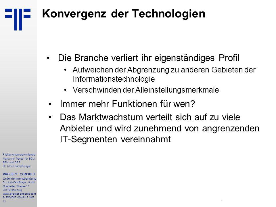 13 FileNet Anwenderkonferenz Markt und Trends für ECM, BPM und DRT Dr.