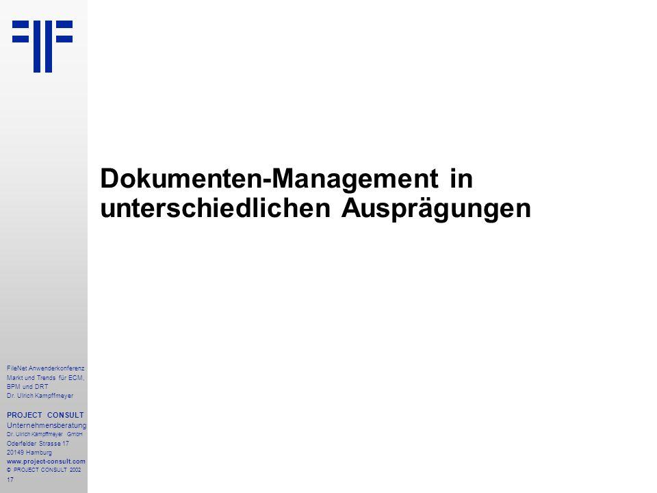 17 FileNet Anwenderkonferenz Markt und Trends für ECM, BPM und DRT Dr.