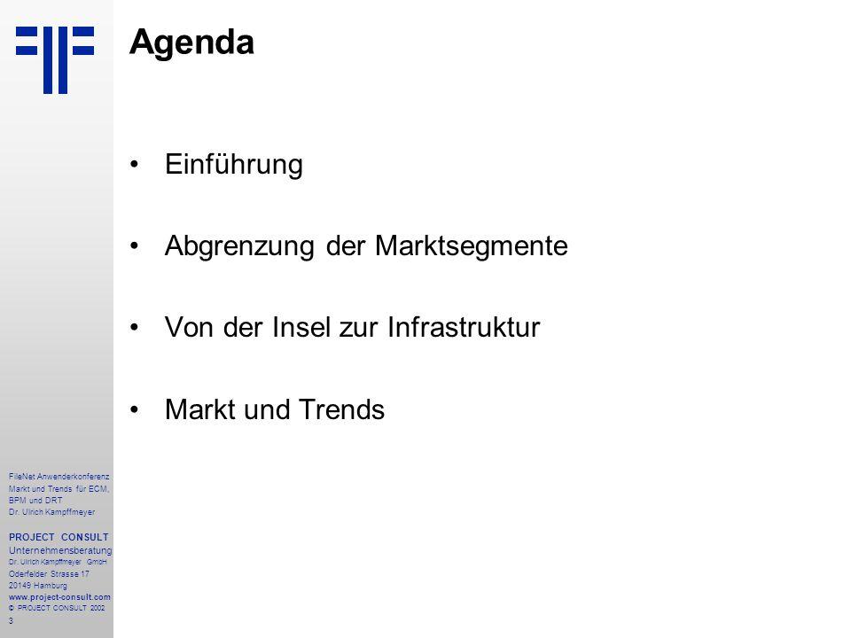 3 FileNet Anwenderkonferenz Markt und Trends für ECM, BPM und DRT Dr.
