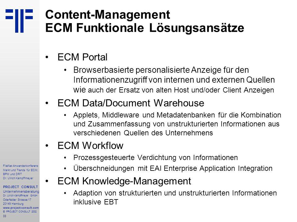 33 FileNet Anwenderkonferenz Markt und Trends für ECM, BPM und DRT Dr.