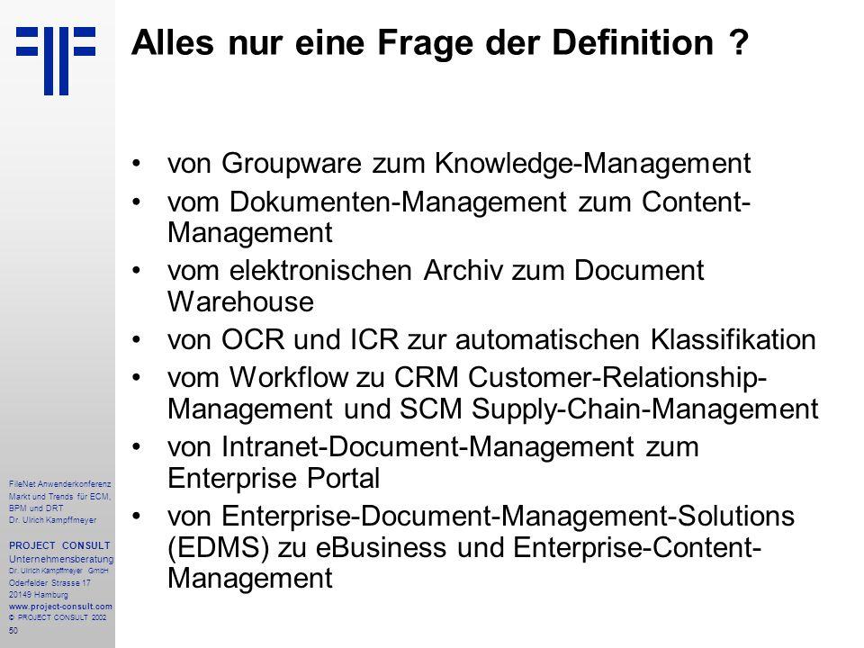50 FileNet Anwenderkonferenz Markt und Trends für ECM, BPM und DRT Dr.