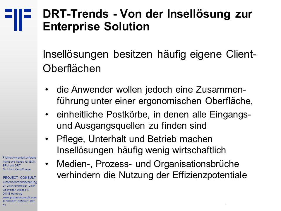 53 FileNet Anwenderkonferenz Markt und Trends für ECM, BPM und DRT Dr.