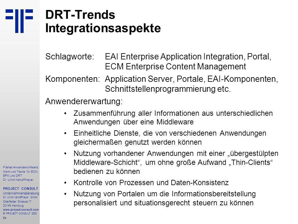 54 FileNet Anwenderkonferenz Markt und Trends für ECM, BPM und DRT Dr.