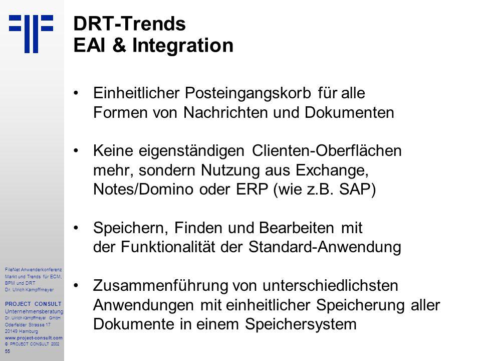 55 FileNet Anwenderkonferenz Markt und Trends für ECM, BPM und DRT Dr.