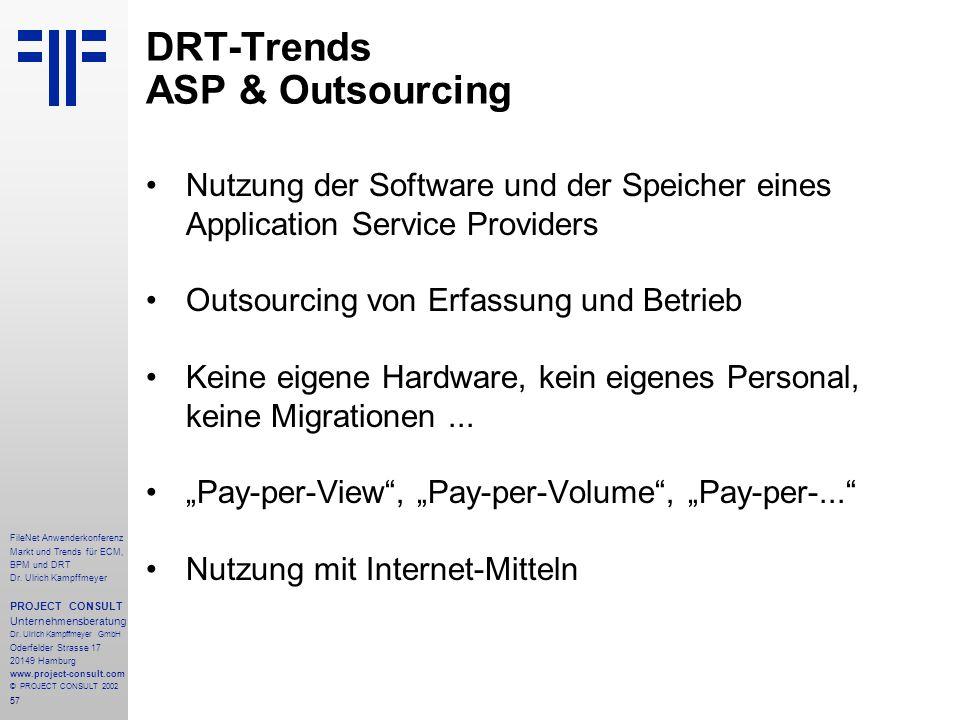 57 FileNet Anwenderkonferenz Markt und Trends für ECM, BPM und DRT Dr.