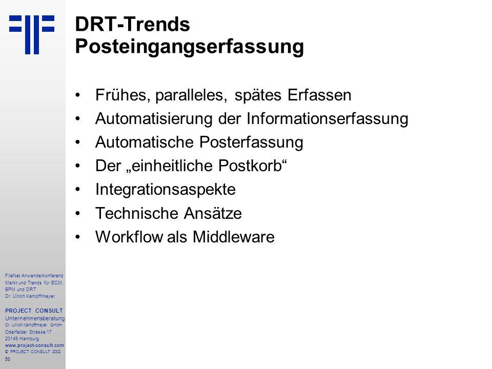 58 FileNet Anwenderkonferenz Markt und Trends für ECM, BPM und DRT Dr.