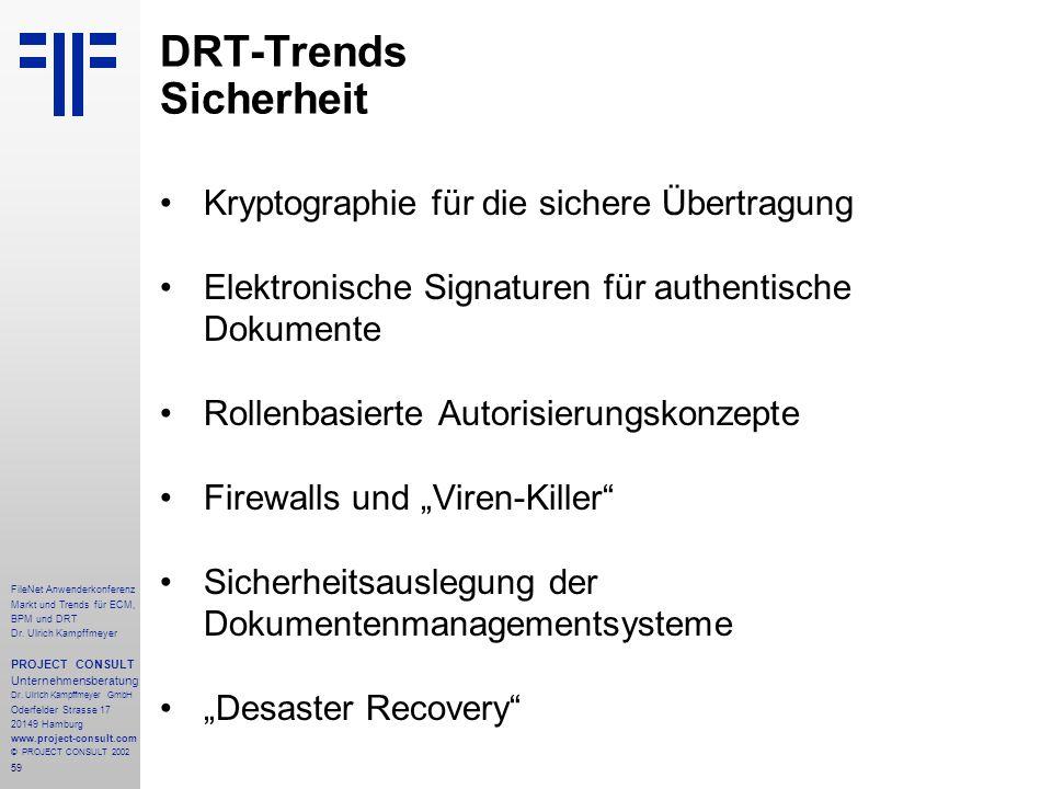 59 FileNet Anwenderkonferenz Markt und Trends für ECM, BPM und DRT Dr.