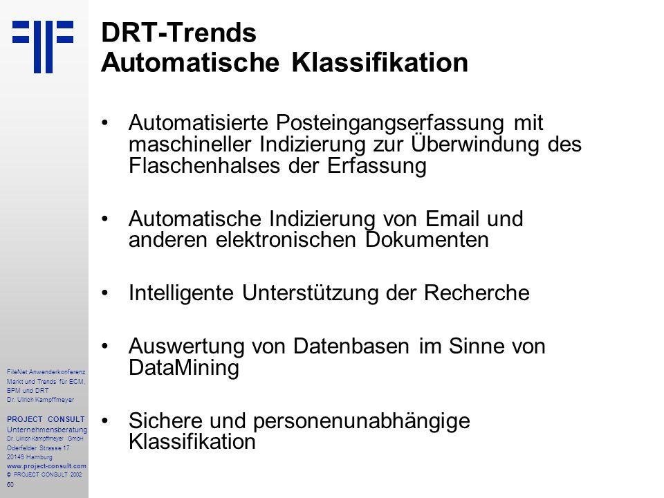 60 FileNet Anwenderkonferenz Markt und Trends für ECM, BPM und DRT Dr.
