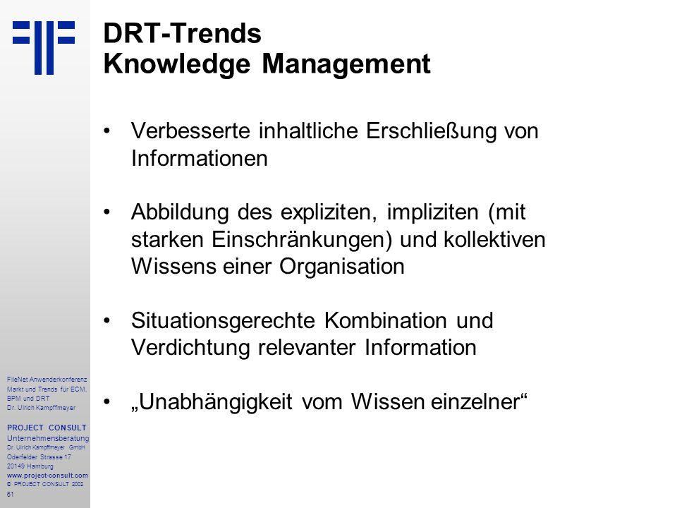 61 FileNet Anwenderkonferenz Markt und Trends für ECM, BPM und DRT Dr.