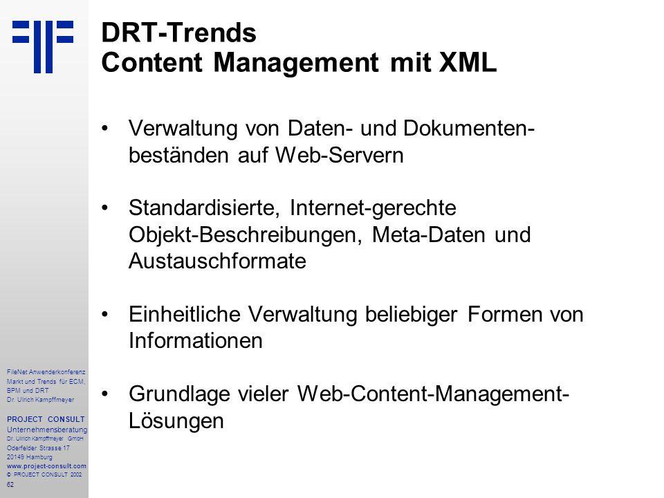 62 FileNet Anwenderkonferenz Markt und Trends für ECM, BPM und DRT Dr.
