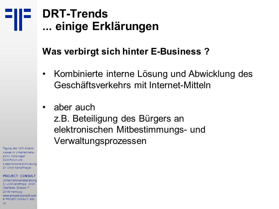 10 Tagung des VdW Arbeits- kreises im Unternehmens- archiv Volkswagen DLM-Forum und d elektronische Archivierung Dr.