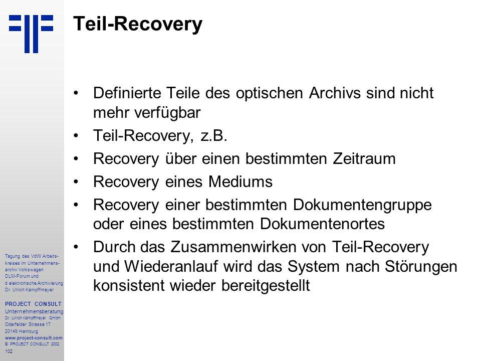 102 Tagung des VdW Arbeits- kreises im Unternehmens- archiv Volkswagen DLM-Forum und d elektronische Archivierung Dr.