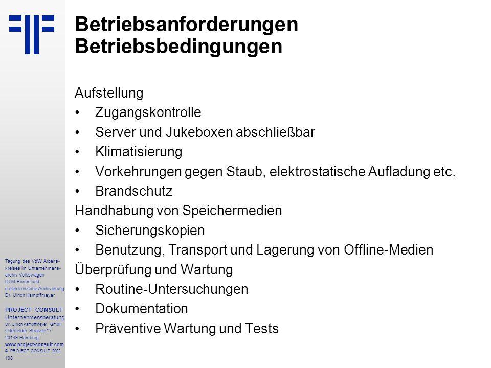 108 Tagung des VdW Arbeits- kreises im Unternehmens- archiv Volkswagen DLM-Forum und d elektronische Archivierung Dr.