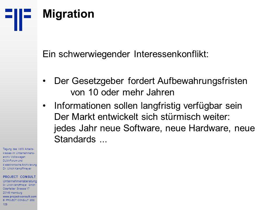 109 Tagung des VdW Arbeits- kreises im Unternehmens- archiv Volkswagen DLM-Forum und d elektronische Archivierung Dr.