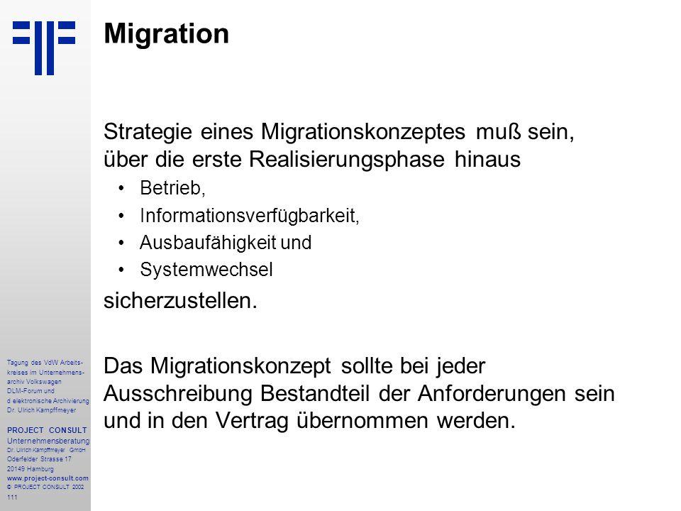111 Tagung des VdW Arbeits- kreises im Unternehmens- archiv Volkswagen DLM-Forum und d elektronische Archivierung Dr.