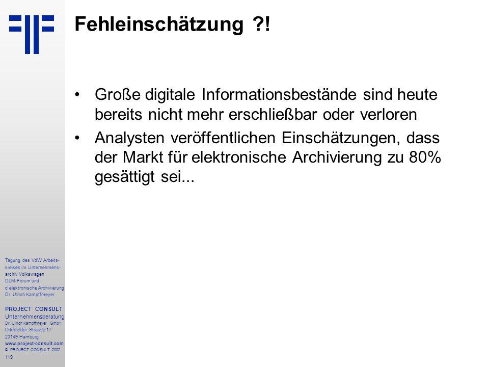 119 Tagung des VdW Arbeits- kreises im Unternehmens- archiv Volkswagen DLM-Forum und d elektronische Archivierung Dr.