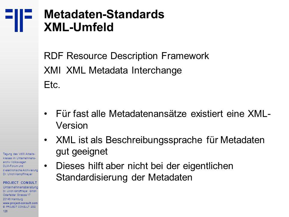 126 Tagung des VdW Arbeits- kreises im Unternehmens- archiv Volkswagen DLM-Forum und d elektronische Archivierung Dr.