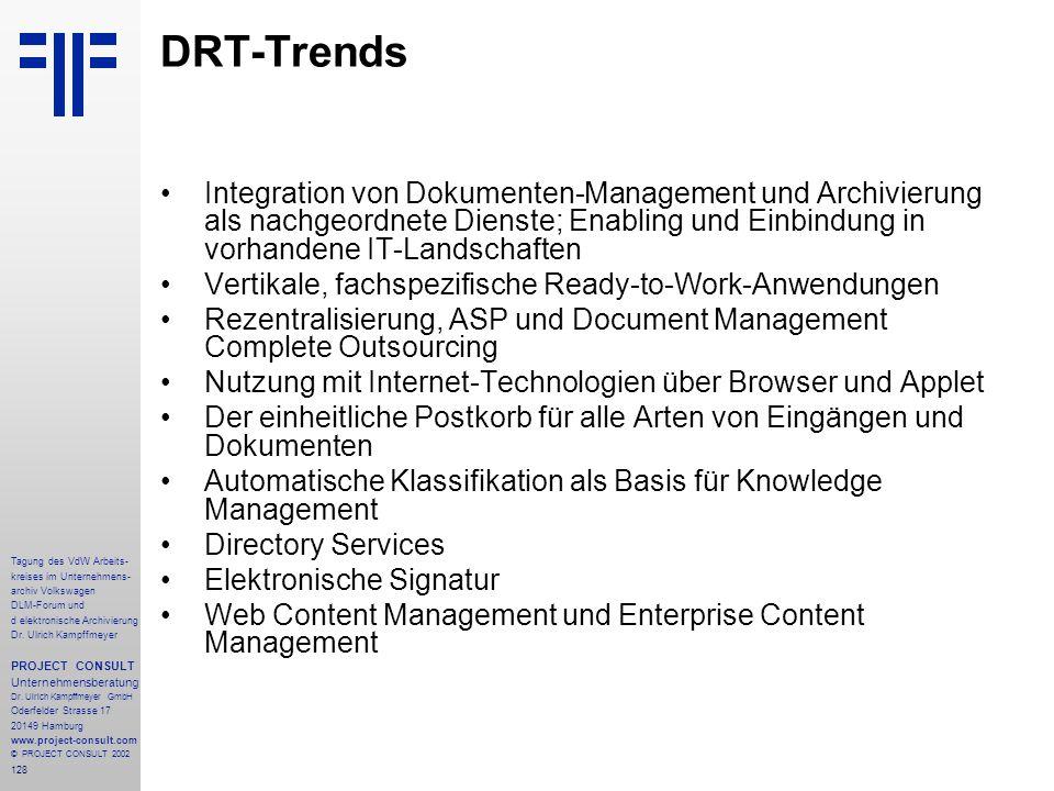 128 Tagung des VdW Arbeits- kreises im Unternehmens- archiv Volkswagen DLM-Forum und d elektronische Archivierung Dr.