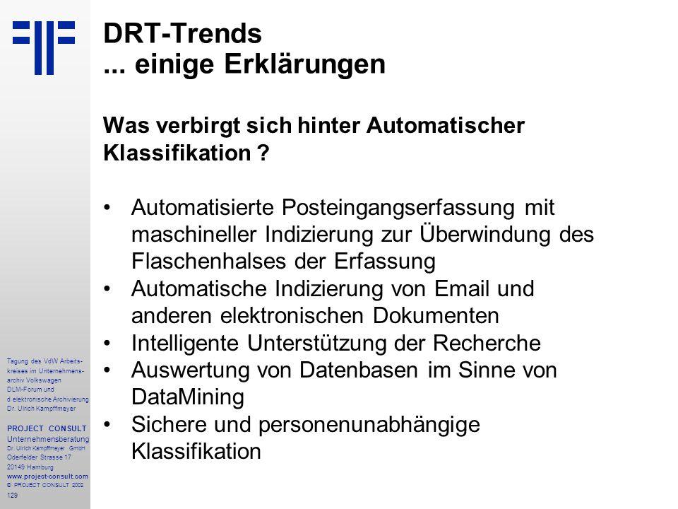 129 Tagung des VdW Arbeits- kreises im Unternehmens- archiv Volkswagen DLM-Forum und d elektronische Archivierung Dr.